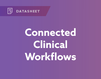 Connected Clinical Workflows Datasheet