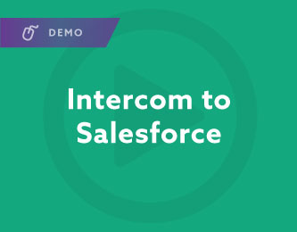 Intercom to Salesforce Demo