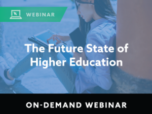 The Future State of Higher Education