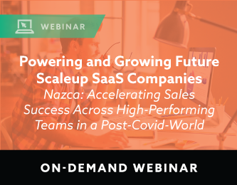 Powering and Growing Future Scaleup SaaS Companies On-Demand Webinar