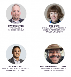 Dave Kieffer, VP of Research for Large Enterprise Systems at Tambellini Group; Sue Ours, Enrollment Management Systems Administrator at Taylor University; Neils Haldane-Lutterodt, Salesforce Administrator at Hillel International; and Richard Kao, Senior Director Product Marketing at Jitterbit