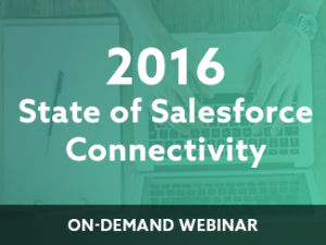 2016 State of Salesforce Connectivity Webinar