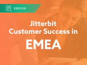 Jitterbit Customer Success in EMEA