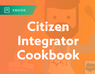 Citizen Integrator Cookbook: How Integration Recipes Accelerate Business Innovation