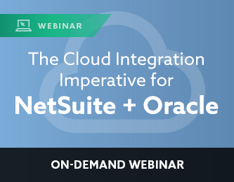 The Cloud Integration Imperative for NetSuite + Oracle