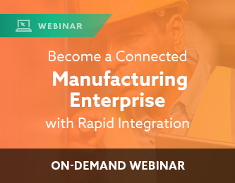 WBNR – Become a Connected Manufacturing Enterprise with Rapid Integration Webinar