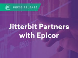 Jitterbit Partners with Epicor to Rapidly Integrate Manufacturing and Distribution Solutions With Any Cloud or On-Premises Offering