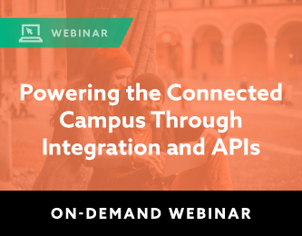 Powering the Connected Campus Through Integration and APIs Graphic