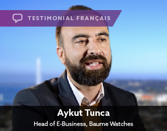 Aykut Tunca, Head of E-Business, Baume Watches, Français