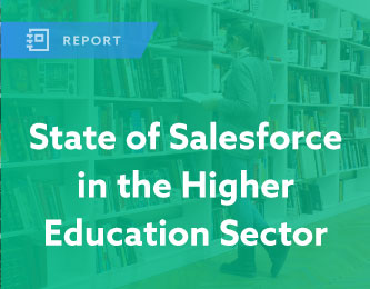 State of Salesforce in the Higher Education Sector Report