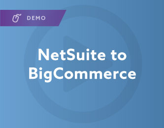 NetSuite to BigCommerce Demo